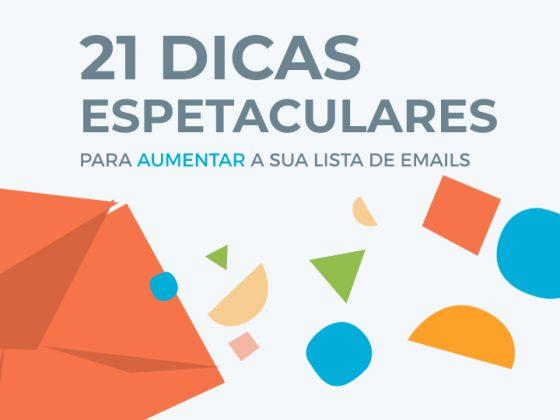 Ebook 21 Dicas para Aumentar Lista de Emails - E-goi