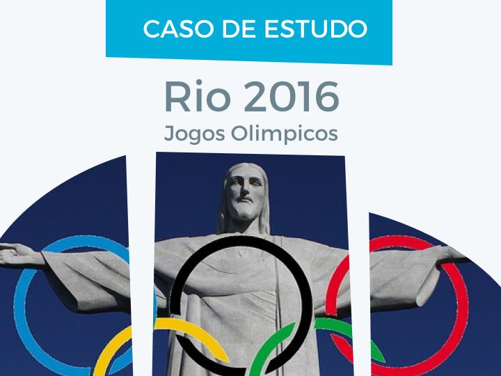 Case Study Jogos Olímpicos Rio 2016 - E-goi